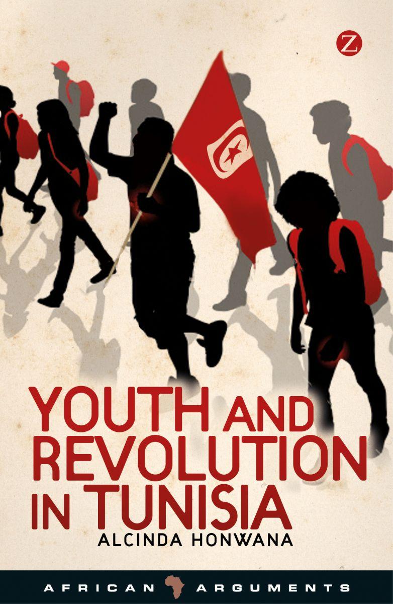 Youth and Revolution in Tunisia   Zed Books: Radical International Publishing