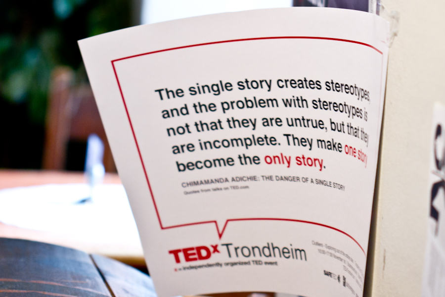 "Quotation by Chimamanda Ngozi Adichie: ""The single story creates stereotypes, and the problem with stereotypes is not that they are untrue, but that they are incomplete. They make one story become the only story."""